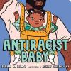 Antiracist Baby Board Book (Board book) (Word Up)