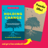 Holding Change: The Way of Emergent Strategy Facilitation and Mediation (Preorder Offer)